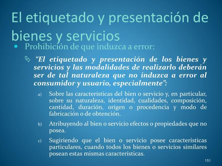 El etiquetado y presentación de bienes y servicios