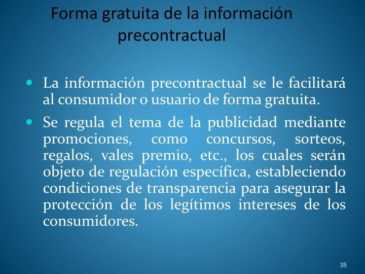 Forma gratuita de la información precontractual