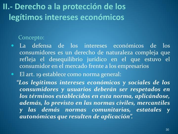 II.- Derecho a la protección de los