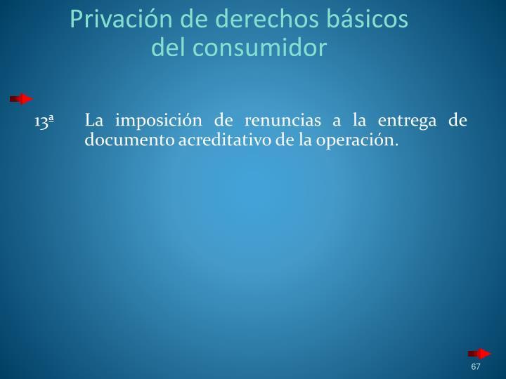 Privación de derechos básicos