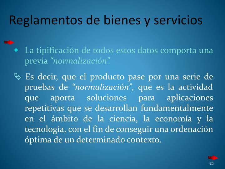 Reglamentos de bienes y servicios