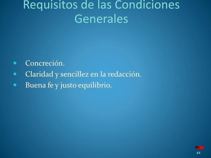 Requisitos de las Condiciones Generales