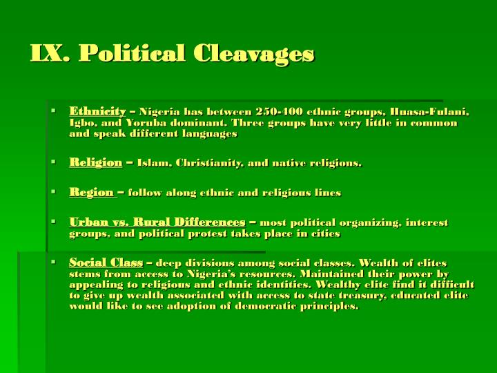 IX. Political Cleavages
