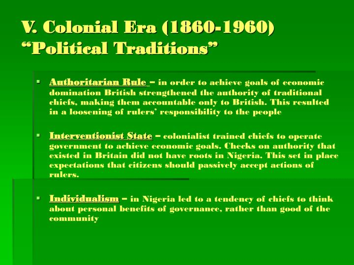 "V. Colonial Era (1860-1960) ""Political Traditions"""