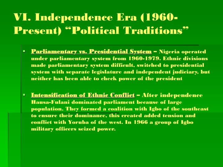 "VI. Independence Era (1960-Present) ""Political Traditions"""