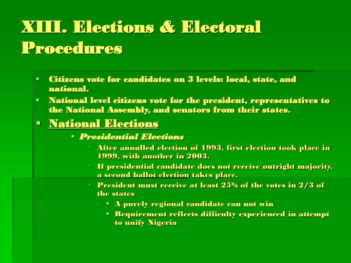XIII. Elections & Electoral Procedures