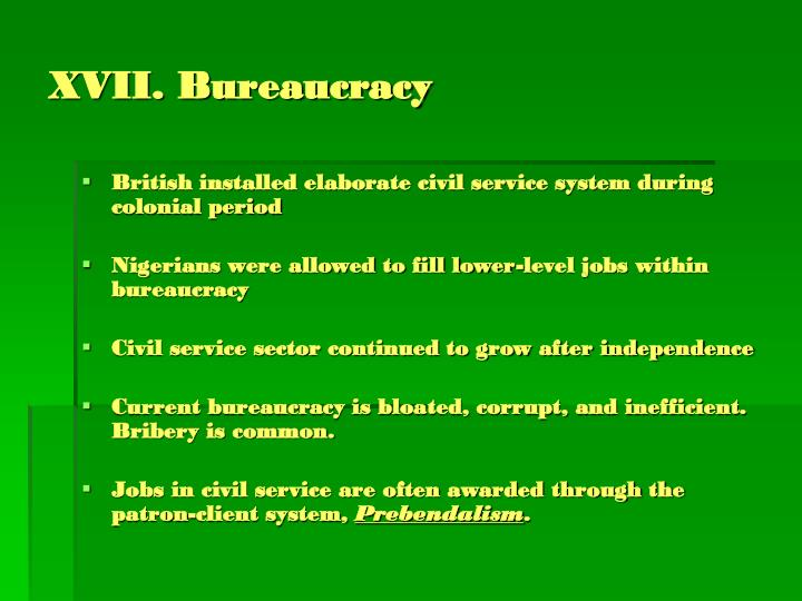 XVII. Bureaucracy