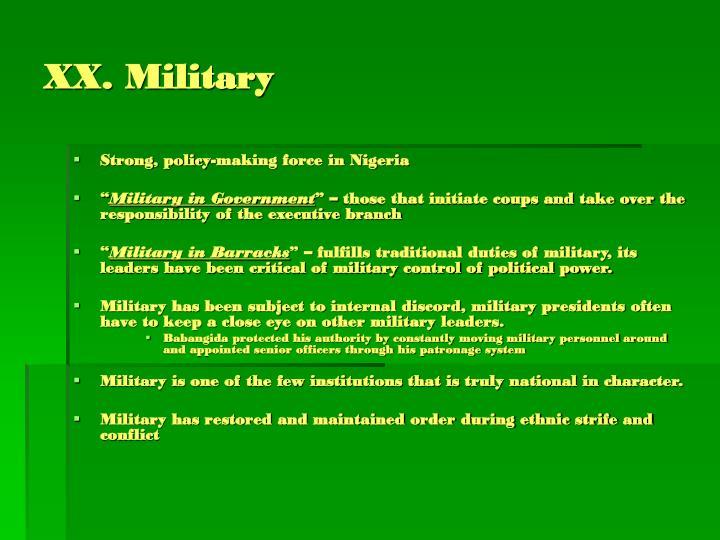 XX. Military