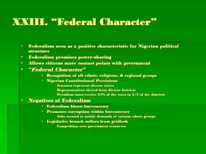 """XXIII. """"Federal Character"""""""