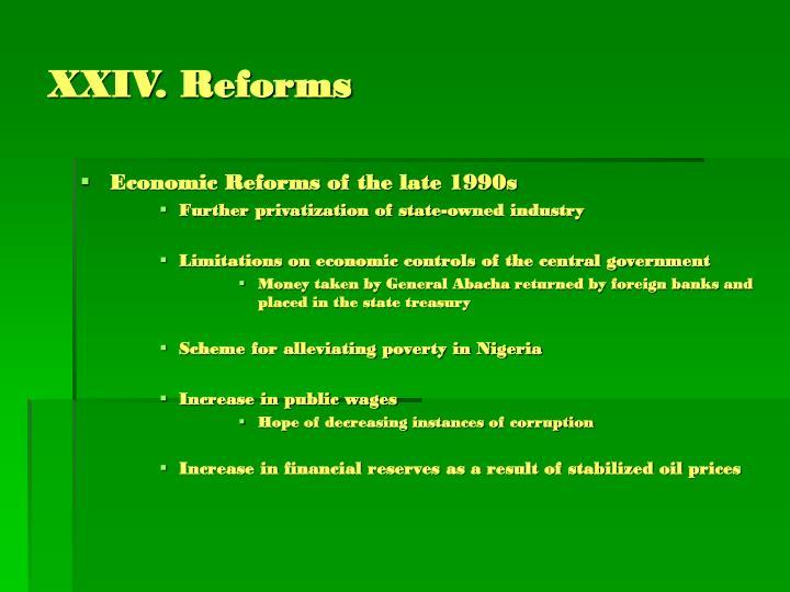 XXIV. Reforms