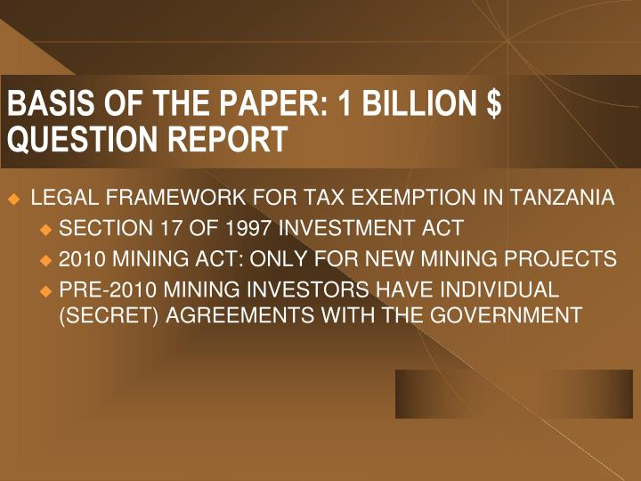 BASIS OF THE PAPER: 1 BILLION $ QUESTION REPORT