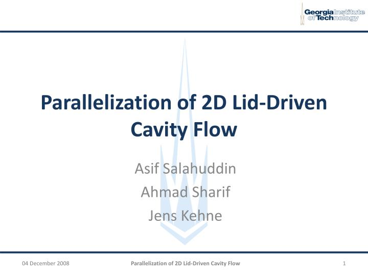 Parallelization of 2d lid driven cavity flow
