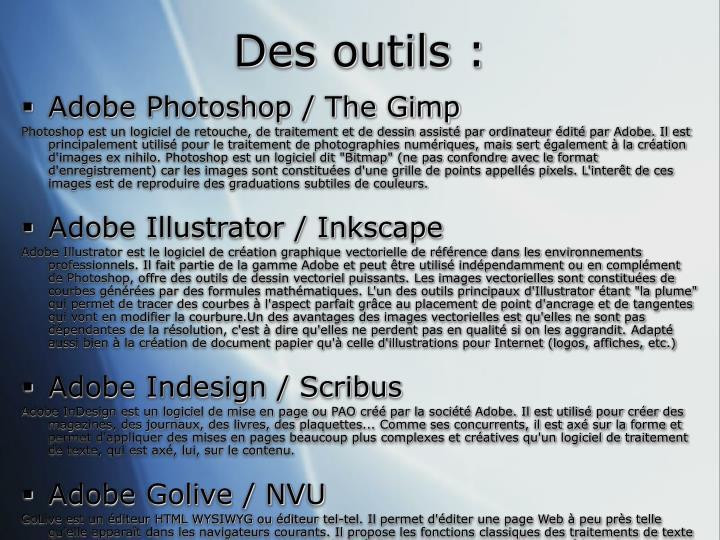 Des outils :