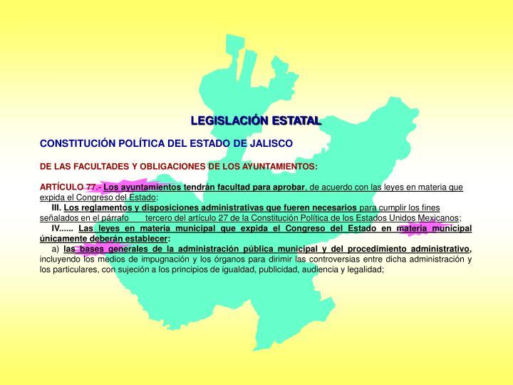 LEGISLACIÓN ESTATAL
