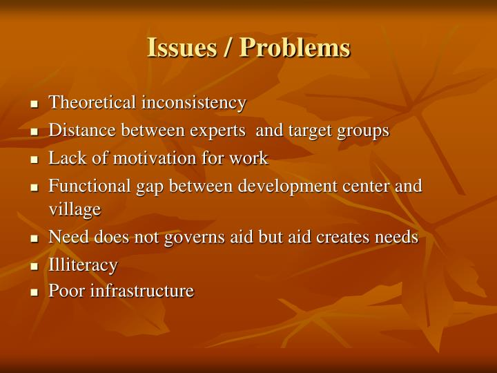 Issues / Problems