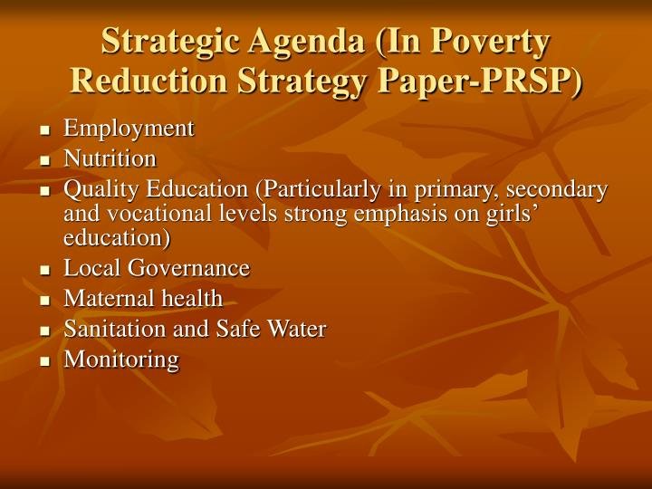 Strategic Agenda (In Poverty Reduction Strategy Paper-PRSP)