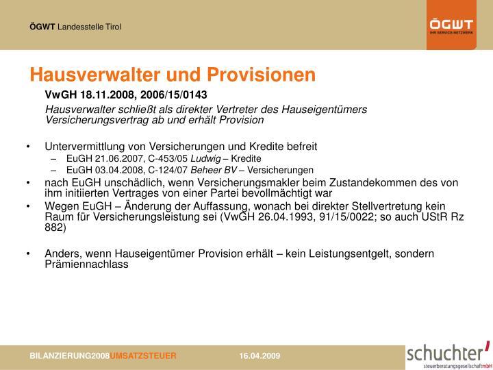 Hausverwalter und Provisionen
