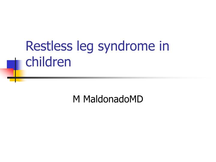 Restless leg syndrome in children