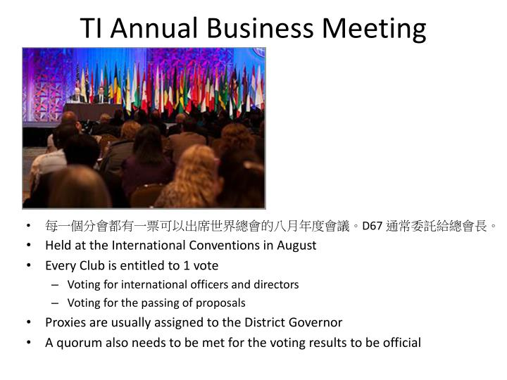 TI Annual Business Meeting