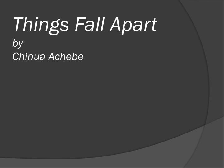 analysis of things fall apart