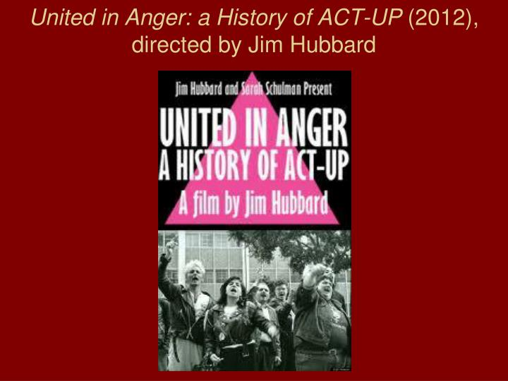 United in Anger: a History of ACT-UP