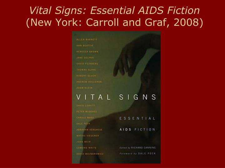 Vital signs essential aids fiction new york carroll and graf 2008