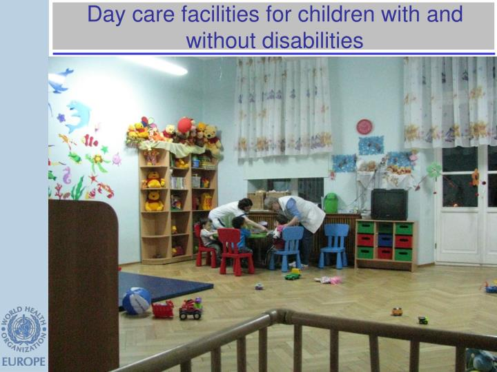 Day care facilities for children with and without disabilities