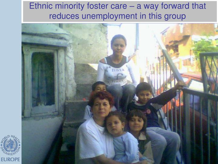 Ethnic minority foster care – a way forward that reduces unemployment in this group