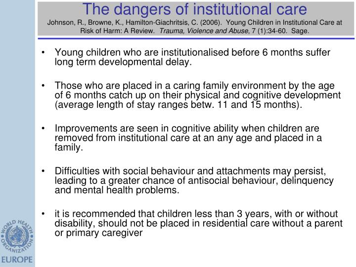 The dangers of institutional care