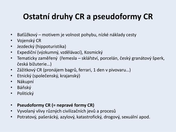 Ostatní druhy CR a