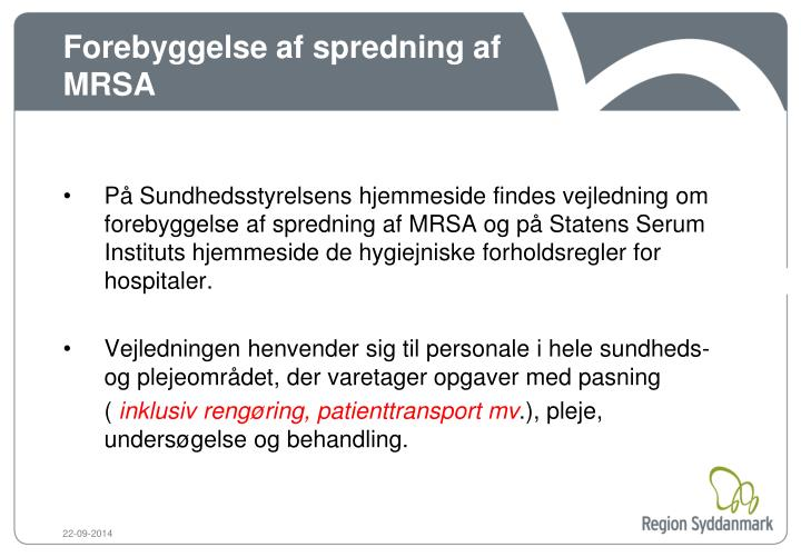 Forebyggelse af spredning af MRSA