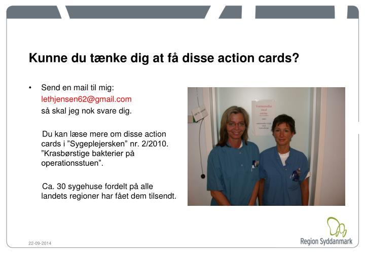 Kunne du tænke dig at få disse action cards?