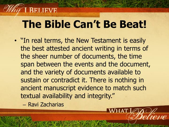 The Bible Can't Be Beat!
