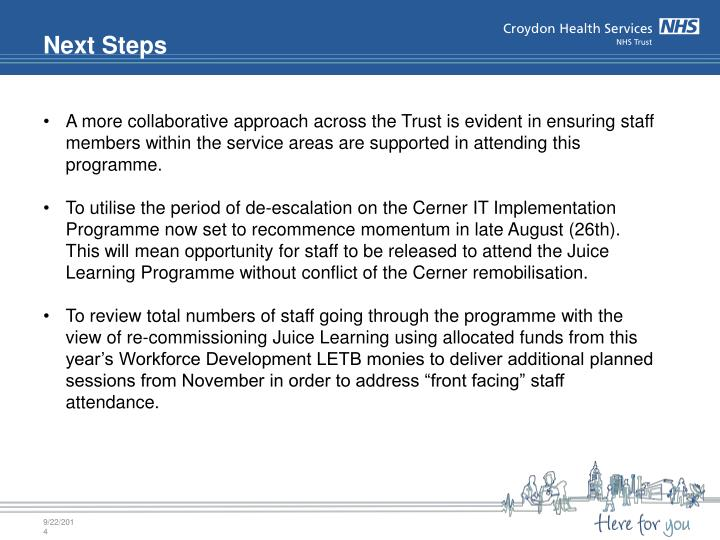 A more collaborative approach across the Trust is evident in ensuring staff members within the service areas are supported in attending this programme.