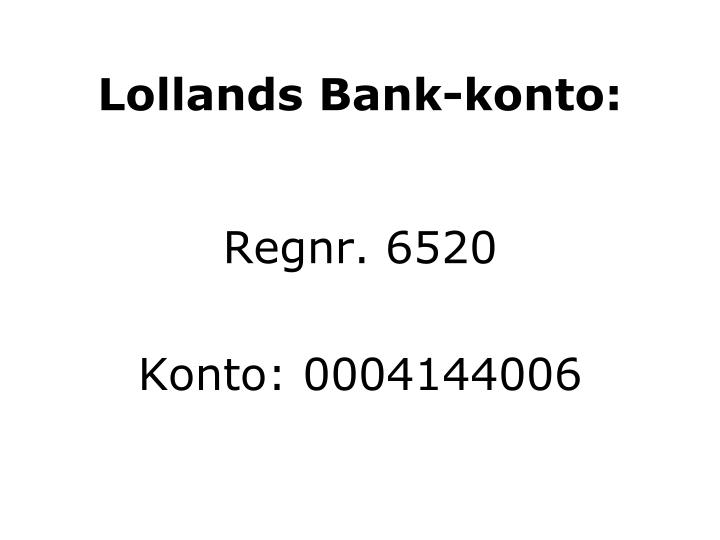 Lollands Bank-konto: