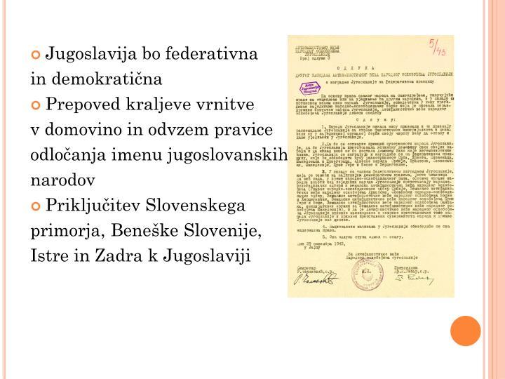 Jugoslavija bo federativna