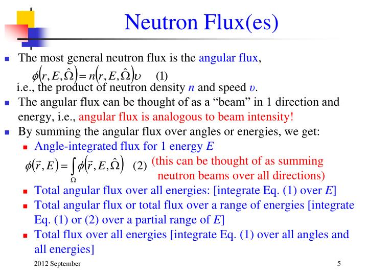 Neutron Flux(es)