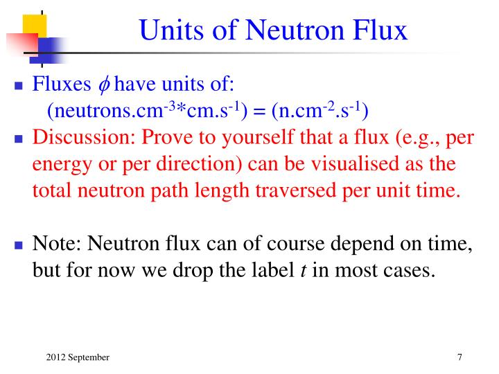 Units of Neutron Flux
