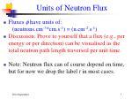 units of neutron flux