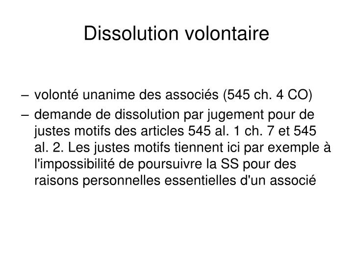 Dissolution volontaire