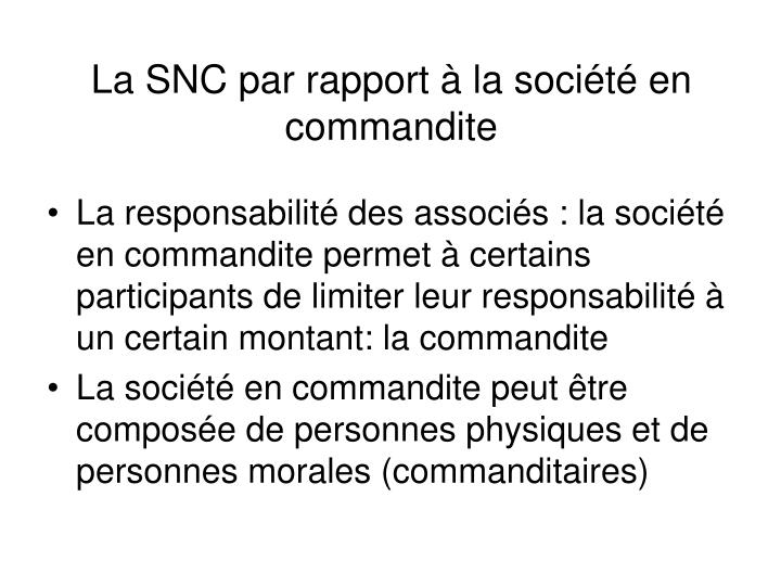 La SNC par rapport à la société en commandite