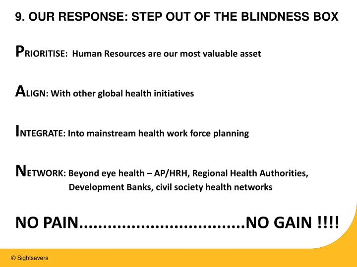 9. OUR RESPONSE: STEP OUT OF THE BLINDNESS BOX