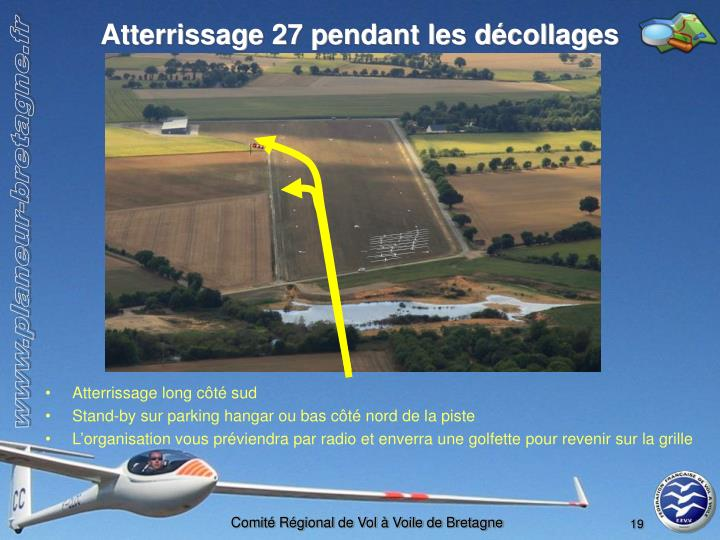Atterrissage 27 pendant les décollages