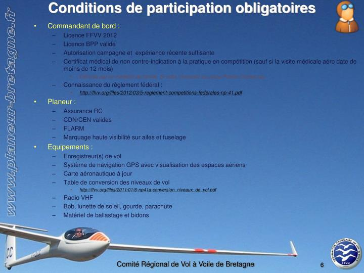 Conditions de participation obligatoires