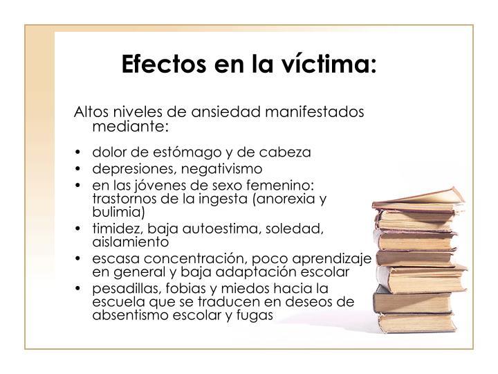 Efectos en la víctima: