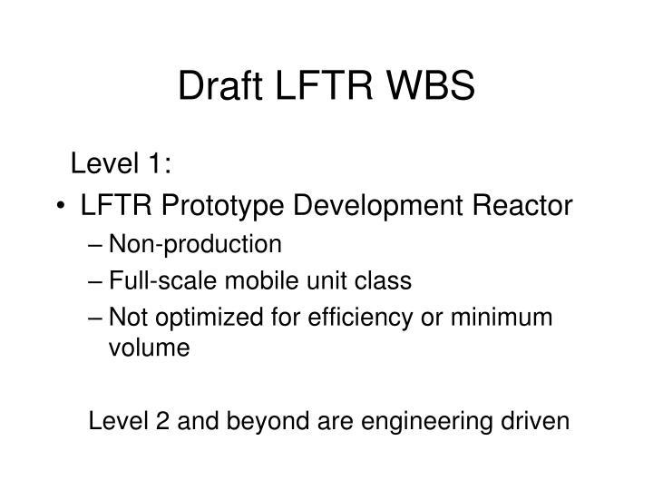 Draft LFTR WBS