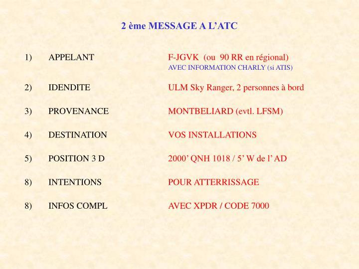 2 ème MESSAGE A L'ATC