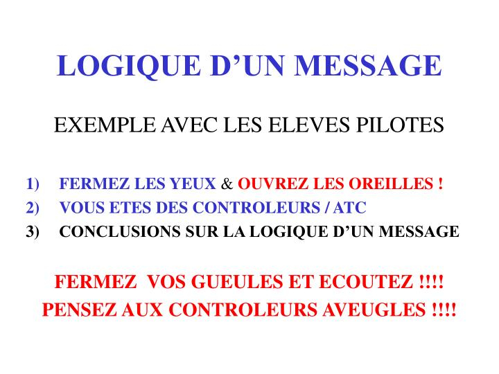 LOGIQUE D'UN MESSAGE