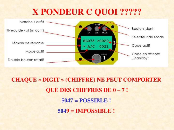 X PONDEUR C QUOI ?????