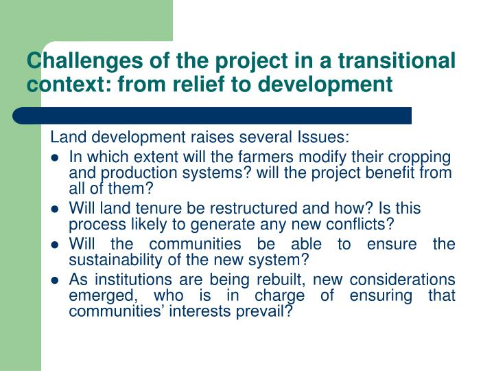 Challenges of the project in a transitional context: from relief to development